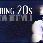 Roaring 20s Downtown Ghost Walk from Gardner Hotel 14th July